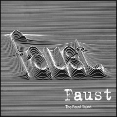 Faust_The Faust Tapes_krautrock