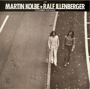 Kolbe & Illenberger_Colouring The Leaves_krautrock