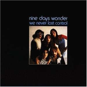 Nine Days Wonder_We Never Lost Control_krautrock