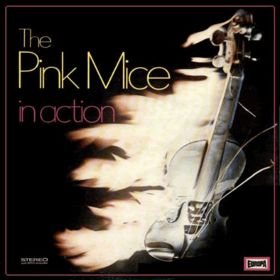 Pink Mice_In Action_krautrock