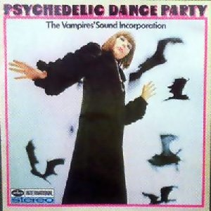 Vampire' Sound Incorporation_Psychedelic Dance Party_krautrock