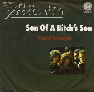 Atlantis_Son of a bitch's son / Good friends  (single)_krautrock