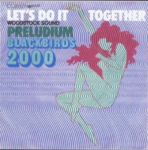 Blackbirds_Let's do it together / Preludium (single)_krautrock