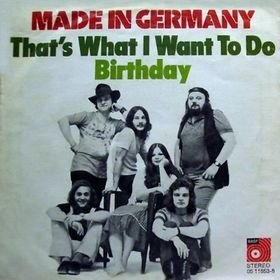 Made in Germany_That's What I Want to do / Birthday (single)_krautrock