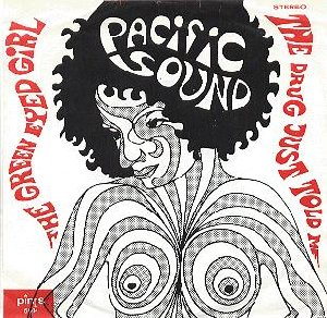 Pacific Sound_The Green Eyed Girl / The Drug Just Told Me_krautrock