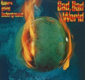 Ravers Going Underground_Bad, bad world_krautrock