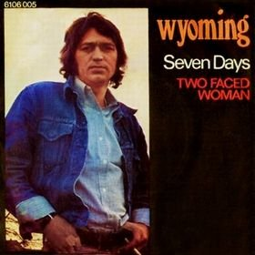 Wyoming_Seven Day's / Two Faced Woman (single)_krautrock