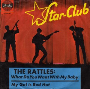 Rattles_What do you want with my baby / My gal is red hot_krautrock
