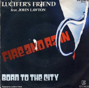 Lucifer's Friend_Fire and rain / Born to the city_krautrock