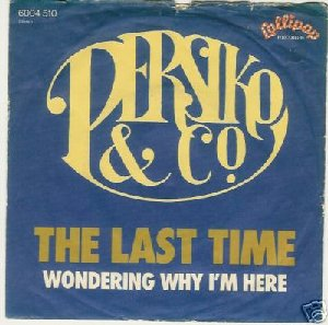 Persiko & Co_The last time / Wondering why I'm here_krautrock