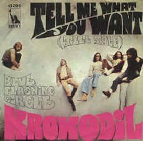 Krokodil_Tell Me What You Want (Tell Tale) / Blue Flashing Circle_krautrock