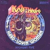 Karthago_Hard Loving Woman / Highway Five_krautrock
