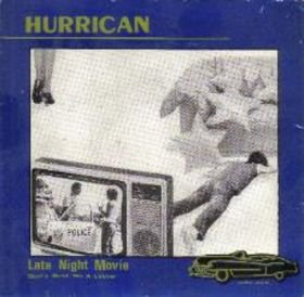 Hurrican_Late Night Movie / Don't Send Me A Letter_krautrock