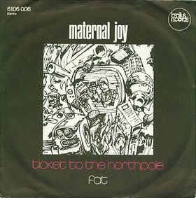 Maternal Joy_Ticket to the northpole / Fat (single)_krautrock