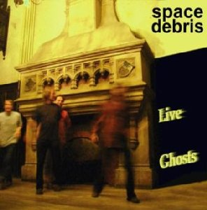 Space Debris_Live Ghosts_krautrock