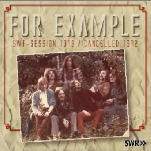 FOR EXAMPLE_SWF session 1973 / Cancelled 1972_krautrock